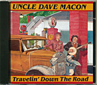 First Uncle Dave Macon's CD