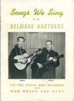 Folio Songs We Sing Delmore Brothers