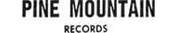 Pine Mountain records label