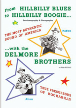 From Hillbilly Blues to Hillbilly Boogie Delmore Brothers