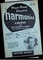 Wayne Raney Standard Harmonica Course