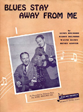 Sheet music Blues Stay Away from Me Delmore Brothers