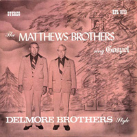 Matthews Brothers' tribute LP to Delmore Brothers